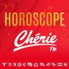 Cherie fm podcast L'horoscope Chérie FM