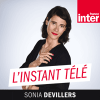 Podcast L'instant TV France Inter avec Sonia Devillers