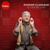 Radio Classique podcast Passion classique avec Olivier Bellamy