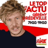 Rire et chansons podcast Gérémy Crédeville - Le top de l'actu
