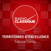 Radio Classique podcast Territoires d'excellence avec Fabrice Lundy