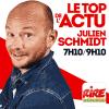Rire et chansons podcast Julien Schmidt - Le top de l'actu