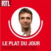 RTL podcast Le Plat du jour avec François Pasteau
