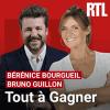 RTL podcast Tout à gagner avec Bérénice Bourgueil, Bruno Guillon