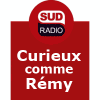 Sud Radio podcast curieux comme rémy andré